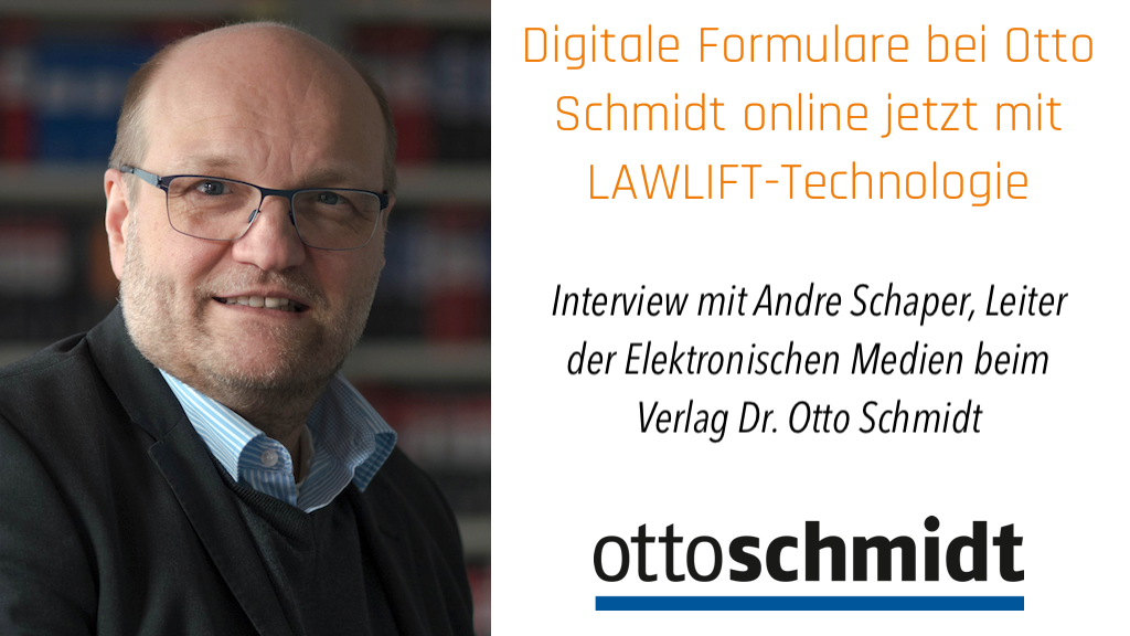 Digitale Formulare bei Otto Schmidt online jetzt mit LAWLIFT-Technologie