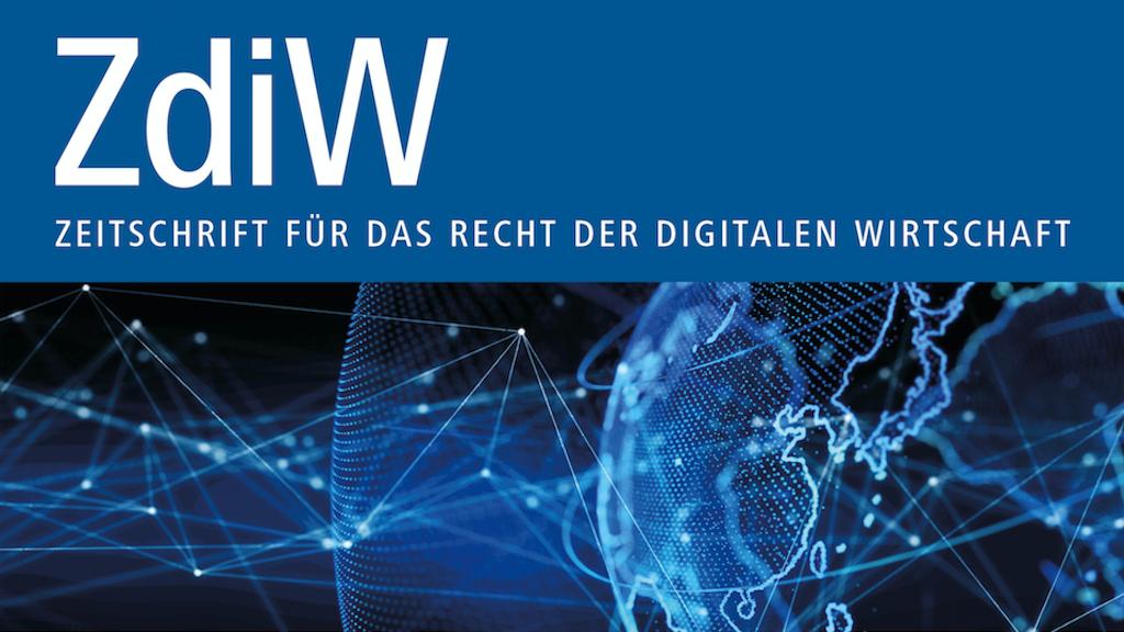 Zeitschrift für das Recht der digitalen Wirtschaft (ZdiW)