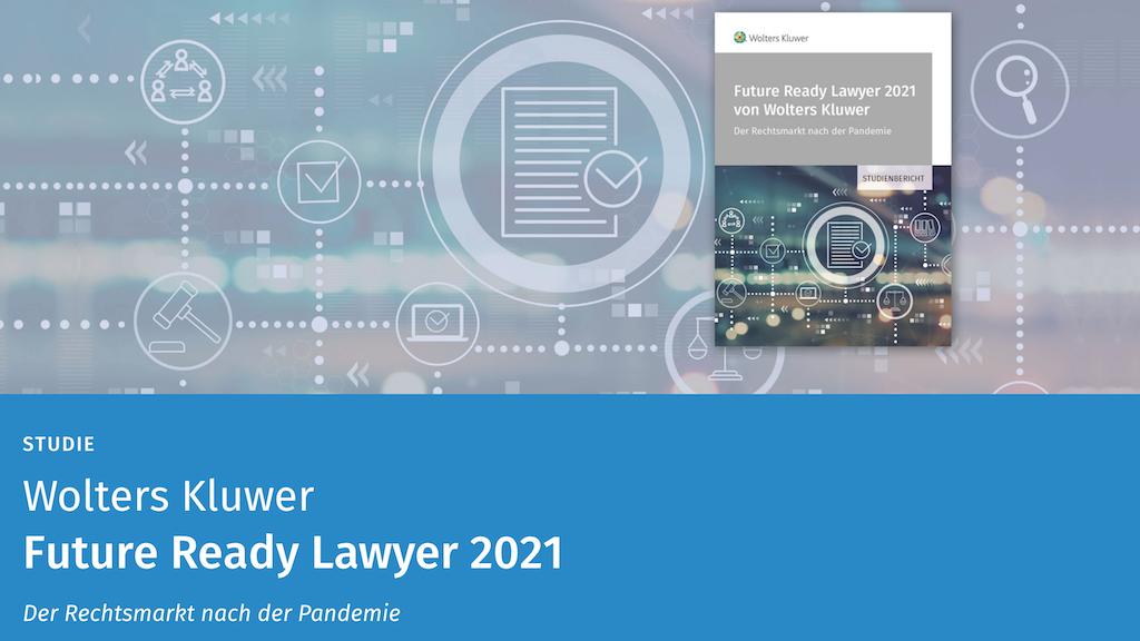 Future Ready Lawyer Studie 2021